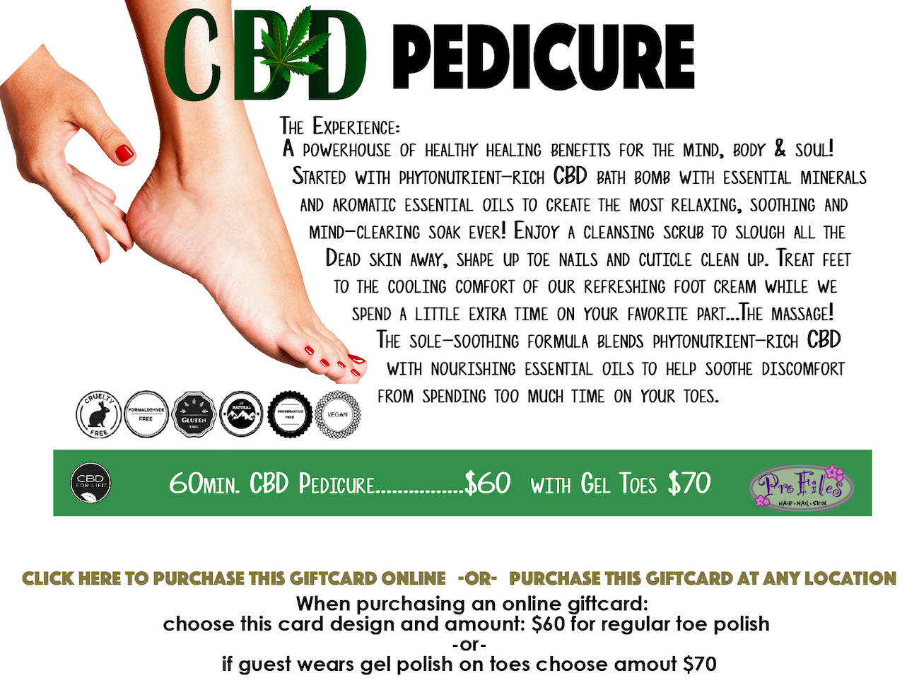 60 min CBD pedicure for $60. Click to purchase gift card.