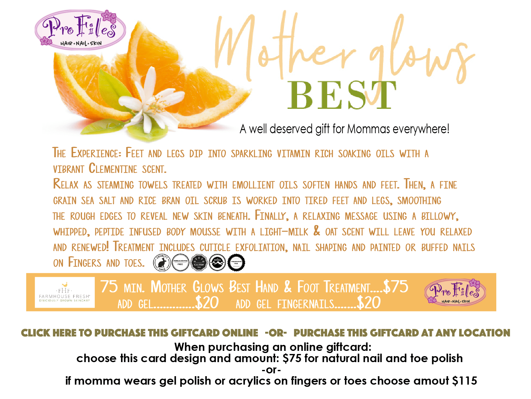 Mother glows best: 75 minute hand and foot treatment for $75. Click to purchase.